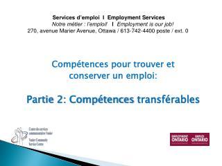 Compétences  pour  trouver  et  conserver un  emploi :  Partie 2:  Compétences transférables