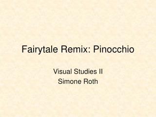 Fairytale Remix: Pinocchio