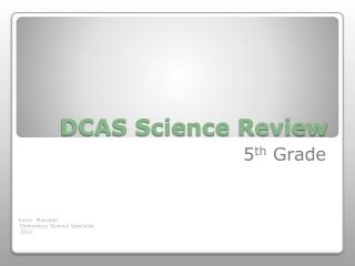 DCAS Science Review