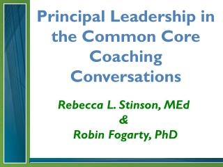 Principal Leadership in the Common Core Coaching Conversations
