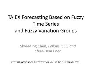 TAIEX Forecasting Based on Fuzzy Time Series and Fuzzy Variation Groups