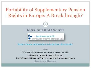 Portability of Supplementary Pension Rights in Europe: A Breakthrough?