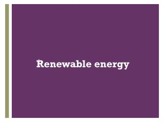  Renewable energy