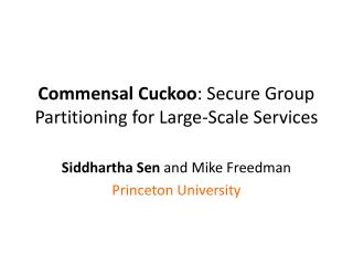 Commensal  Cuckoo : Secure Group Partitioning for Large-Scale Services