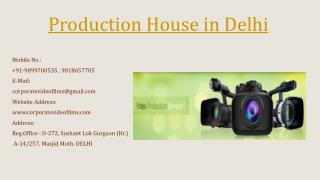 Production House in Delhi