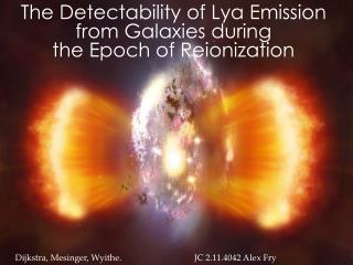 The Detectability of Ly? Emission from Galaxies during  the Epoch of Reionization
