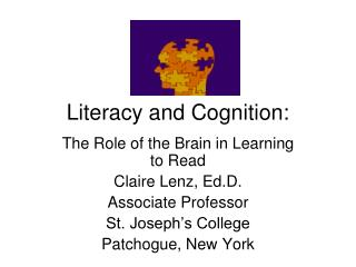 Literacy and Cognition: