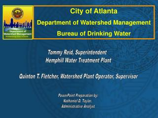 City of Atlanta Department of Watershed Management Bureau of Drinking Water