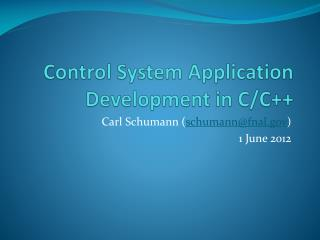 Control System Application Development in C/C++