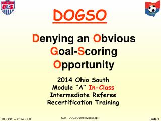 D enying an  O bvious  G oal- S coring O pportunity