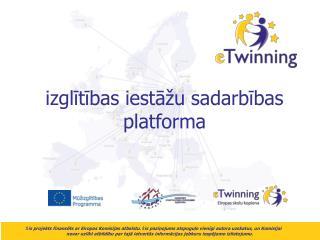 izglītības iestāžu sadarbības platforma
