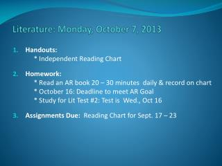 Literature: Monday , October 7,  2013