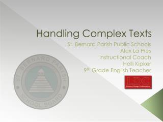 Handling Complex Texts