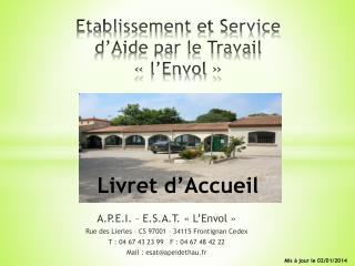 Etablissement et Service  d'Aide par le Travail «l'Envol» Livret d'Accueil