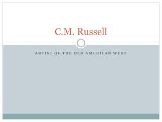 C.M. Russell