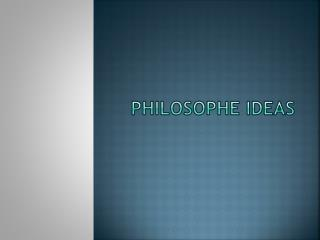 Philosophe  Ideas