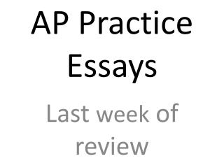 AP Practice Essays