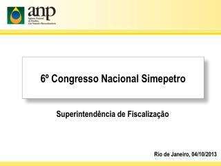 6º Congresso Nacional  Simepetro