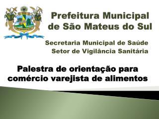 Prefeitura Municipal de São Mateus do Sul