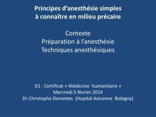 D1 : Certificat « Médecine  humanitaire » Mercredi 5 février 2014