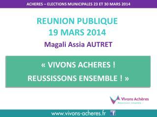 ACHERES – ELECTIONS MUNICIPALES 23 ET 30 MARS 2014
