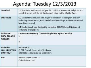Agenda: Tuesday 12/3/2013