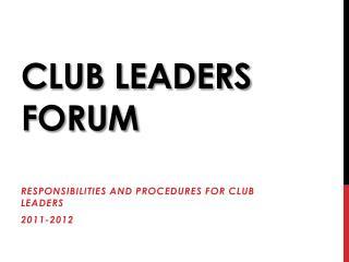 Club leaders forum