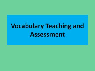 Vocabulary Teaching and Assessment