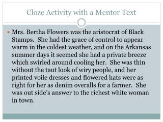 Cloze Activity with a Mentor Text