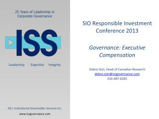 SIO Responsible Investment Conference 2013 Governance: Executive Compensation