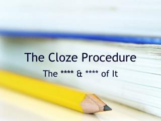 The Cloze Procedure