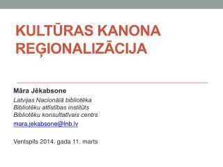 Kultūras kanona reģionalizācija