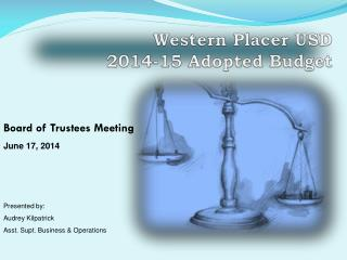 Western Placer USD 2014-15 Adopted Budget