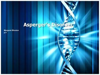 Asperger�s  Disorder