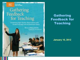 Gathering Feedback for Teaching