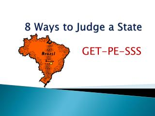 8 Ways to Judge a State