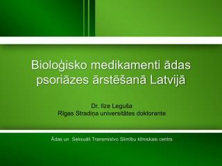 Bioloģisko medikamenti ādas psoriāzes ārstēšanā Latvijā
