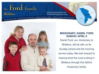 MISSIONARY, DANIEL FORD SUNDAY, APRIL 6