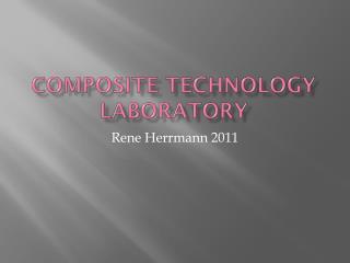 Composite Technology Laboratory