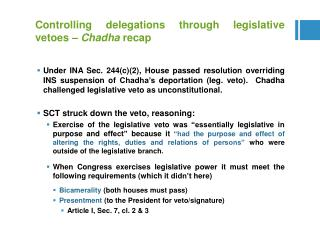 Controlling delegations through legislative vetoes –  Chadha  recap