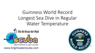 Guinness World Record  Longest Sea Dive in Regular Water Temperature