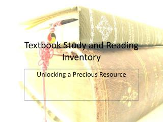 Textbook Study and Reading Inventory