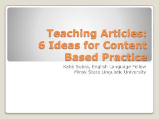 Teaching Articles:  6 Ideas for Content Based Practice