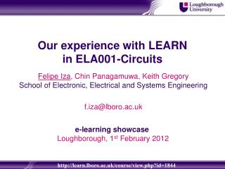 Our experience  with LEARN in  ELA001-Circuits