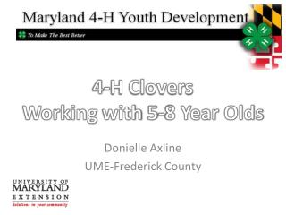 4-H Clovers  Working  with  5-8  Year  Olds