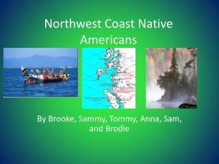 Northwest Coast Native Americans