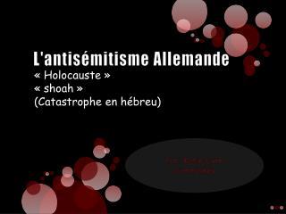 L'antisémitisme Allemande