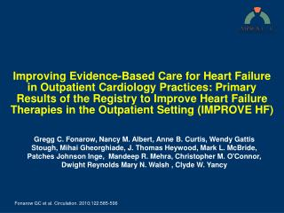 Improving Evidence-Based Care for Heart Failure in Outpatient Cardiology Practices: Primary Results of the Registry to I