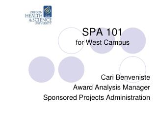 SPA  101  for West Campus
