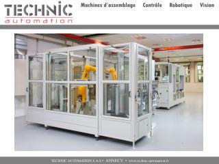 Notre métier La conception et la réalisation de machines d'assemblage clés en mains